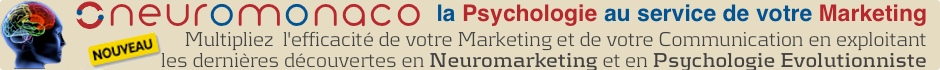 Neuromonaco : Neuromarketing et Psychologie Evolutionniste Appliquee